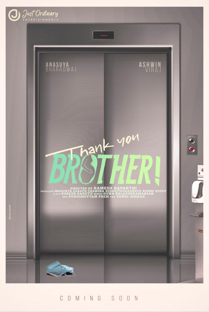 "Presenting to you ""TYB"" wishing the director and my old friend Ramesh and his team all the very best. #ThankYouBrother @anusuyakhasba  #AshwinViraj @Monie_kaa @Raparthy  #MaguntaSarathChandraReddy @sureshragutu1 @justordinaryent @harshachemudu @anishkuruvilla @AadarshBKrishna"