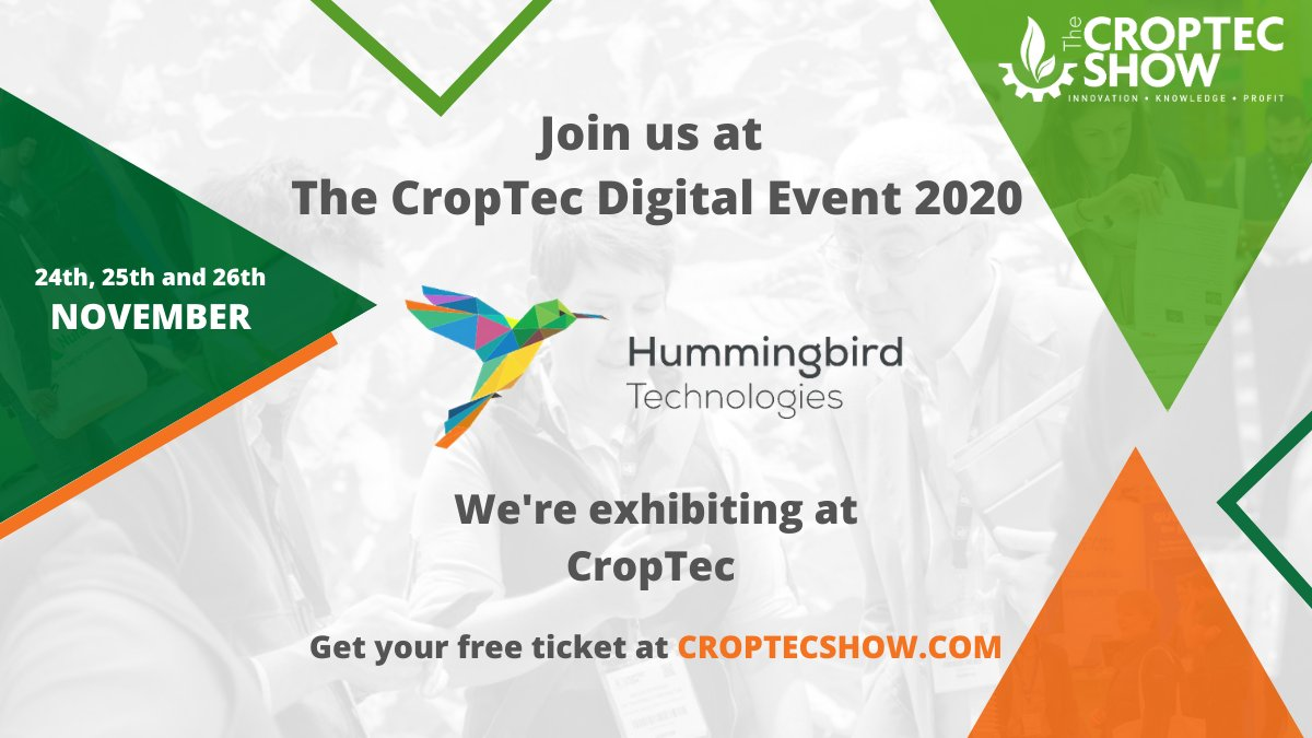 It's brilliant that the @CropTecShow is going ahead online next week 🎧. Get your free ticket here https://t.co/6MCQ0LbMGi and find out more about Hummingbird Technologies as we are supporting this key #agricultural event as an exhibitor 🙌  #CropTec20 https://t.co/fqEi9lh8M7
