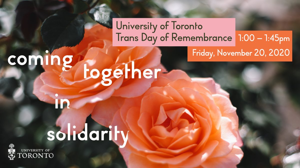 Everyone is welcome to join @UofTSGDO's #TransDayOfRemembrance virtual event today from 1-1:45 pm. This event, hosted live by #UofT students, will feature performances from multiple trans/nonbinary artists.  Register here: