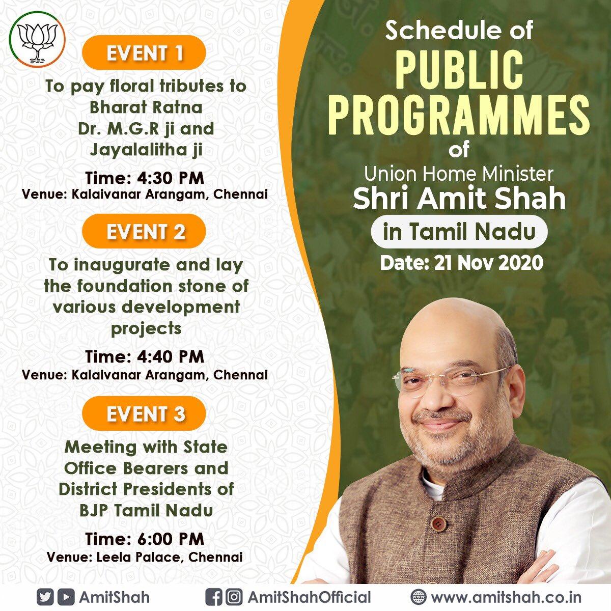 Schedule of public programmes of Union Home Minister Shri @AmitShah in Tamil Nadu.  மத்திய உள்துறை அமைச்சர் திரு.அமித் ஷா அவர்களின் நிகழ்ச்சி நிரல்