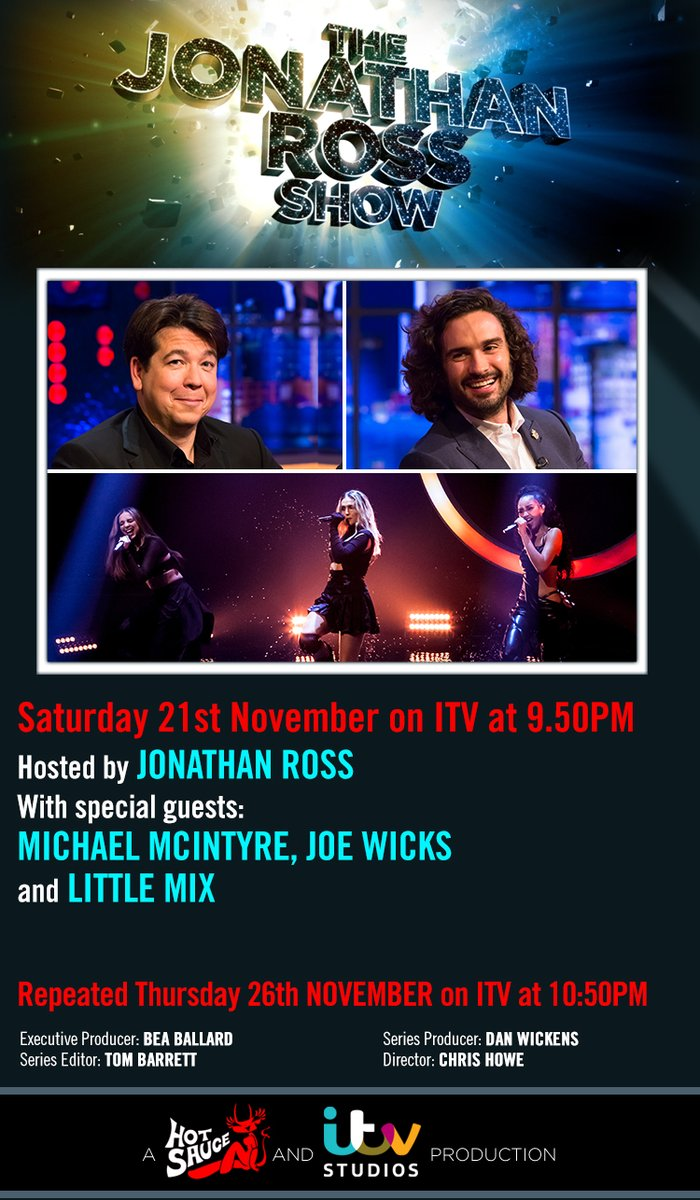 .@JRossShow: Saturday at 9.50pm @ITV: @wossy with @McInTweet, @thebodycoach and @LittleMix!