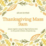 Image for the Tweet beginning: Thanksgiving Mass will be held
