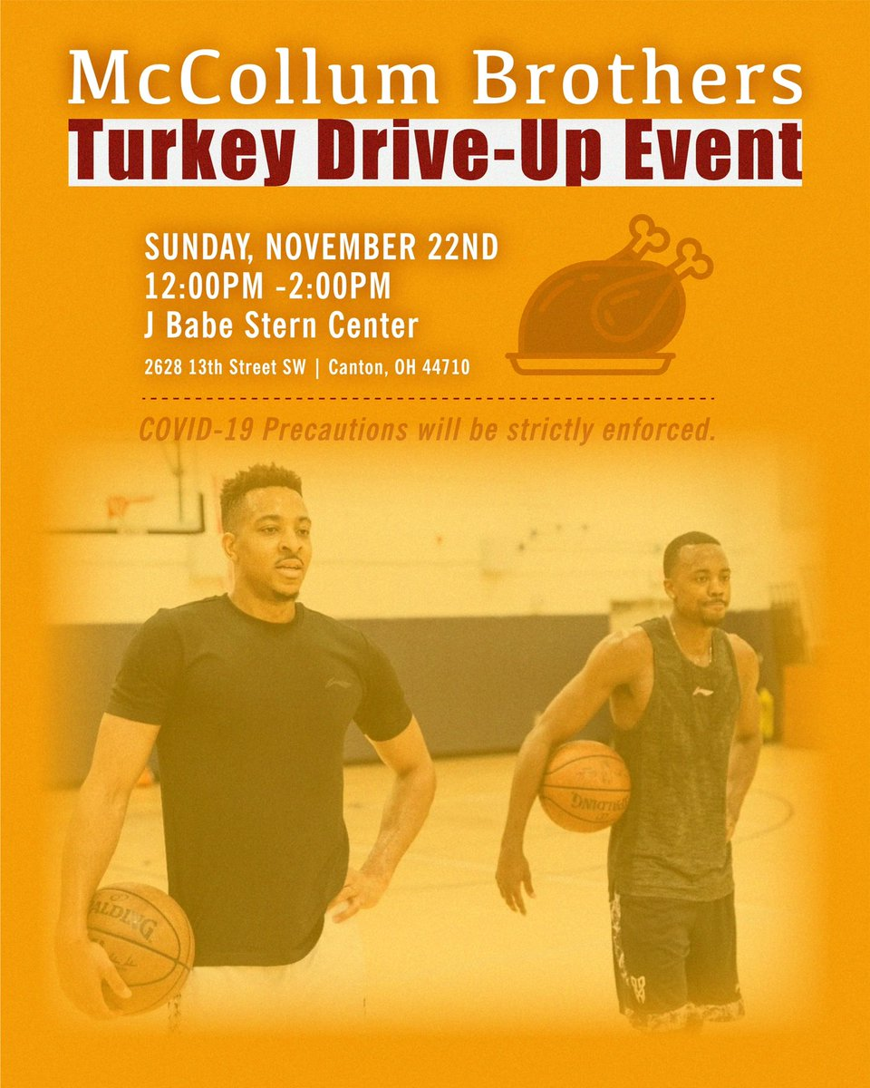 McCollum brothers...Canton. OH. Free turkeys. Pull-UP to the J Babe Stern Center on Sunday