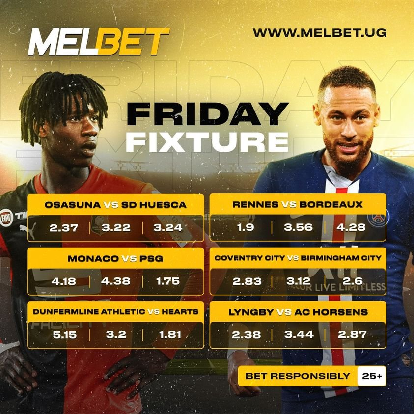 Bet with @MelbetUG app and stand a chance to win exciting prizes in today's football European action. Rennes Vs Bordeaux Monaco Vs PSG Osasuna Vs Huesca #melbetug   #DelightInTheGame https://t.co/8i9xyx2nCS