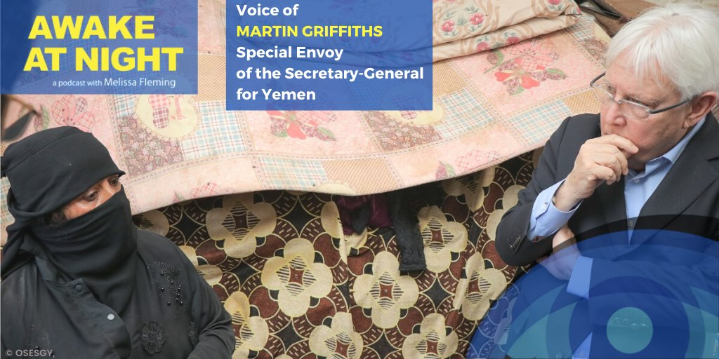 Meet @OSE_Yemen Martin Griffiths, who dedicated his life to resolving conflict through mediation in situations that could either see a perpetuation of war or the beginning of peace.  Listen to his powerful insights on our podcast 'Awake At Night':