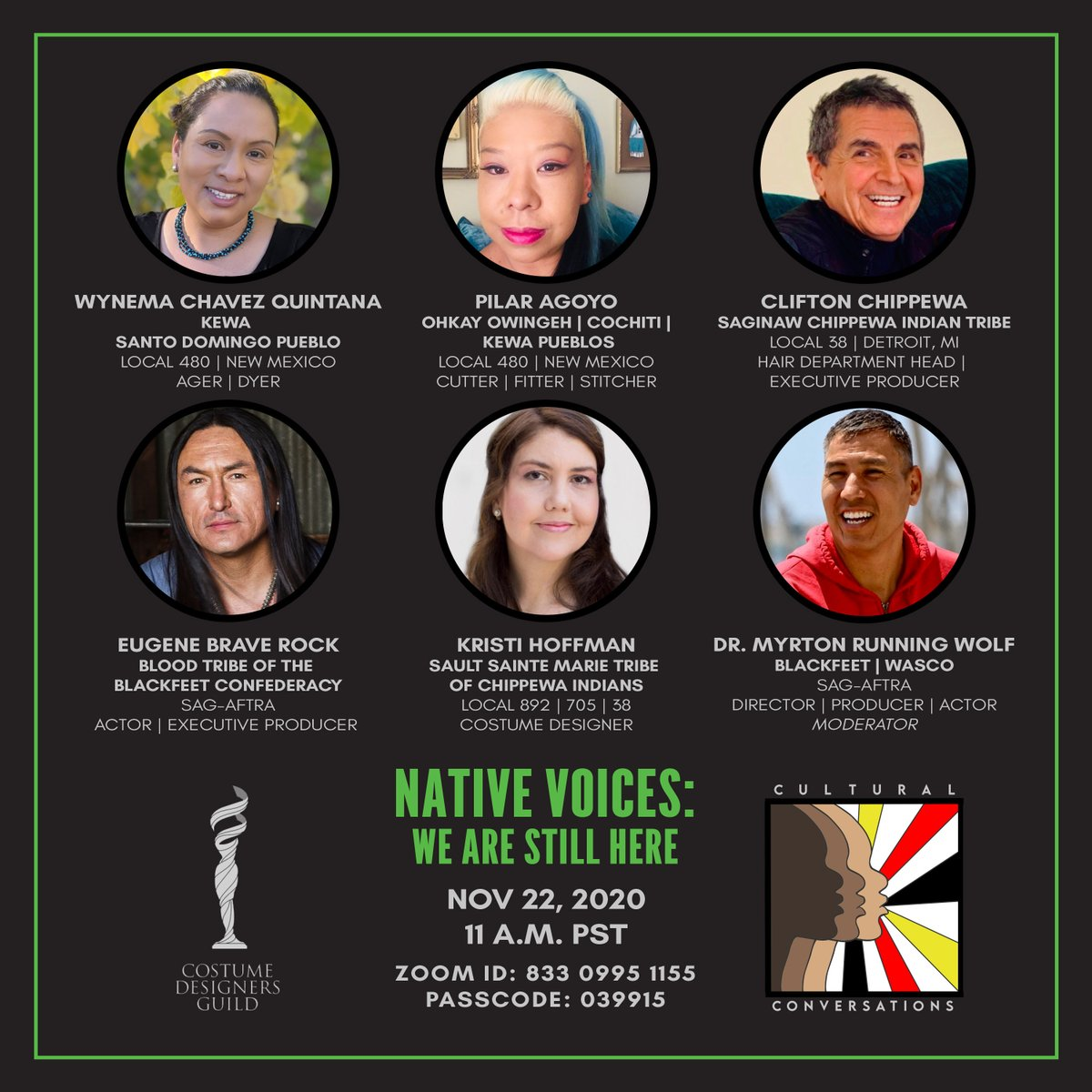 The 4th installment of The Costume Designers Guild Cultural Conversations takes place on Nov. 22 at 11 a.m. PST featuring a Native Voices zoom panel with talented union kin from @CDGlocal892, @MPC705, Local 480, @iatse038 & @sagaftra.