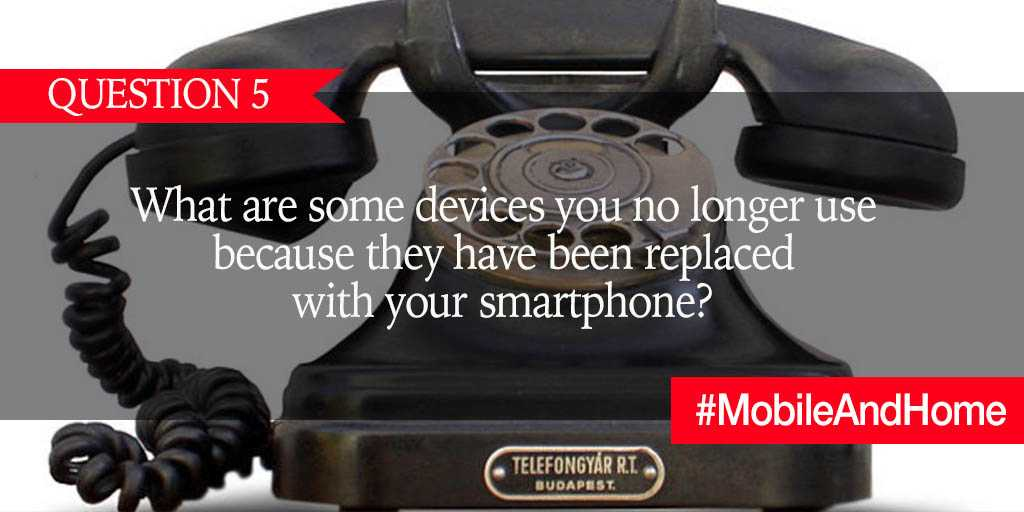 Q5. What are some devices you no longer use because they have been replaced with your smartphone? #MobileAndHome https://t.co/MBR5ZkbmyV
