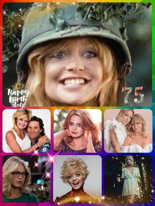Happy 75th Birthday Goldie Hawn