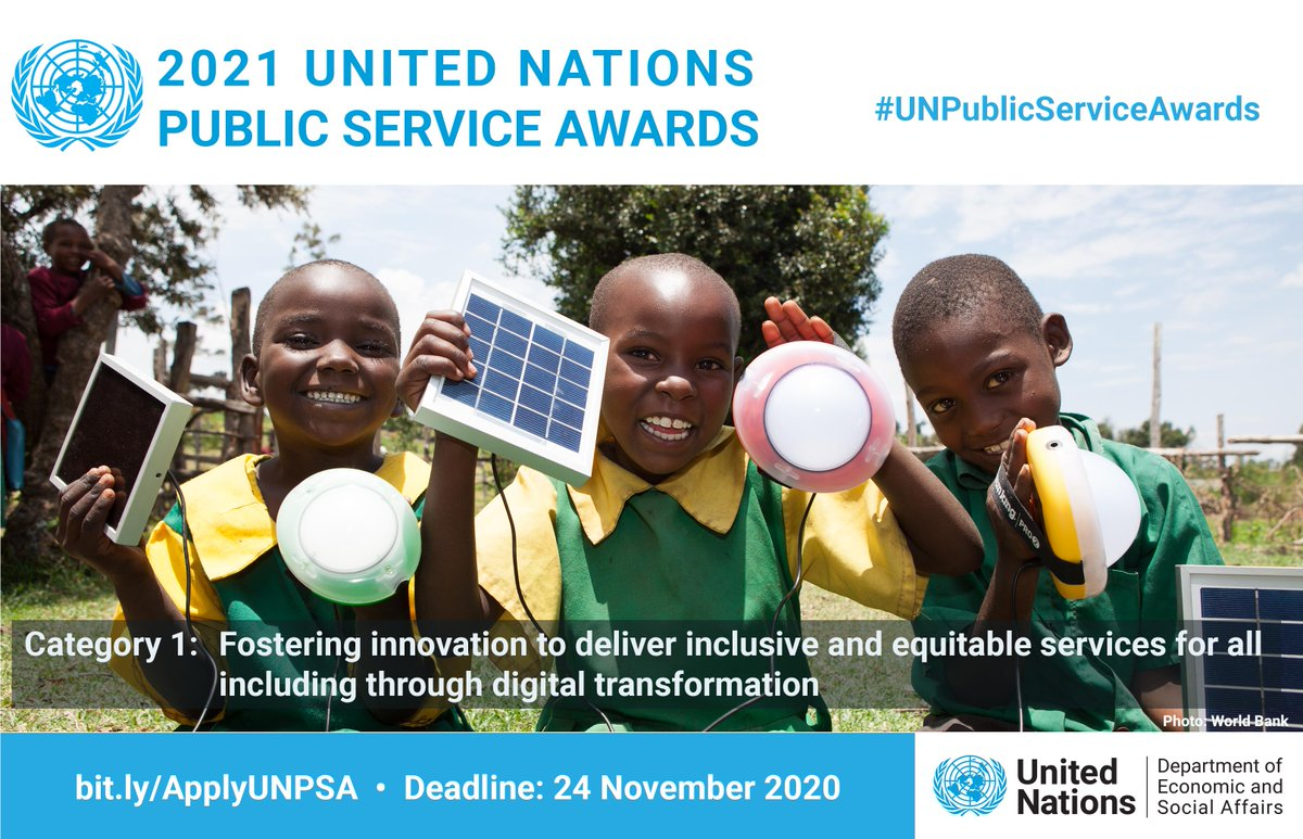 The UN Public Service Awards recognize initiatives that can help achieve the #GlobalGoals, including the promotion of inclusive & equitable services for all.   Deadline for submissions is 24 November. More details here: