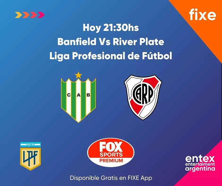 Hoy 21.30hs Banfield Vs River Plate En VIVO   Fox Sports Premium   FIXE App Descargá la App: https://t.co/Q42DJhapja https://t.co/9exRiGvG5s