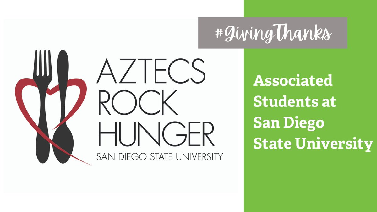 This week we are highlighting members of the community we are thankful for. 💚 Today, we honor @as_sdsu! Through their Aztecs Rock Hunger campaign, they raised 344,137 lbs. of food that will support the Food Bank and @SDSUs A.S. Food Pantry. Thank you! #GivingThanks