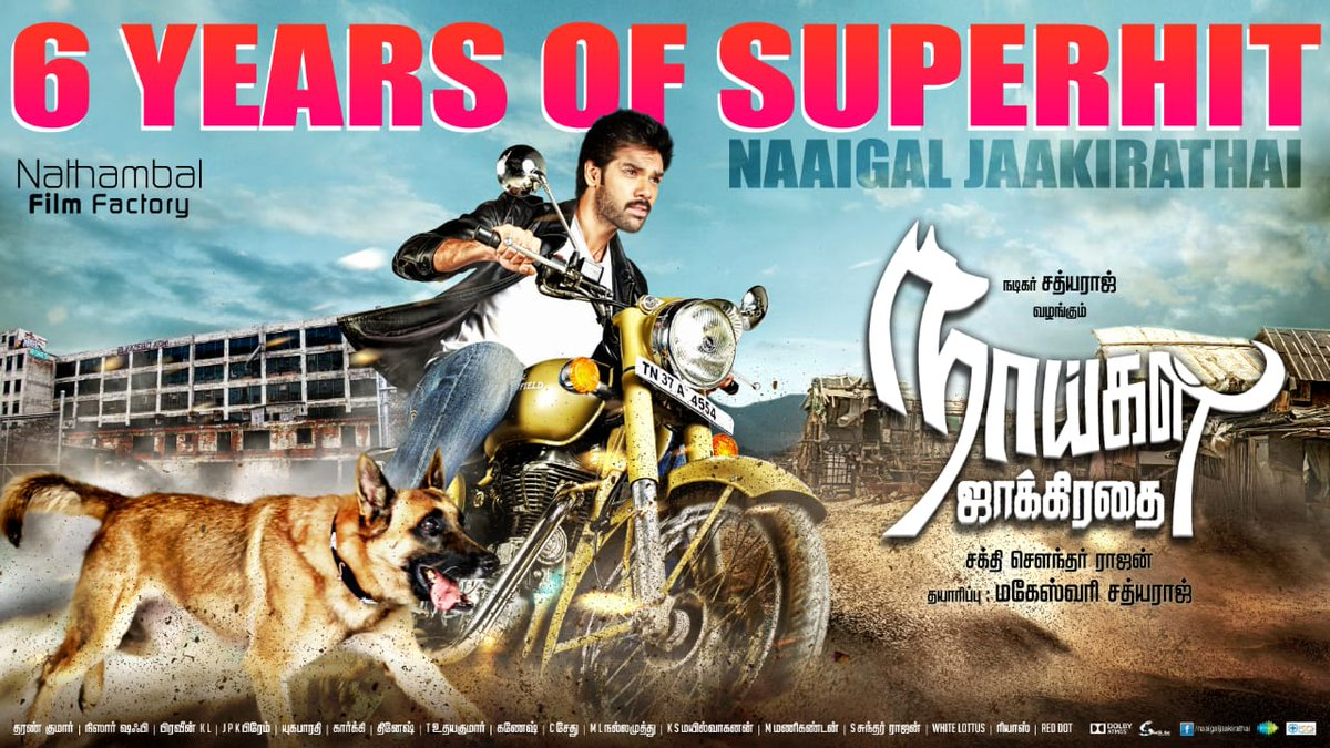 #6YrsOfSuperHitNaaigalJaakirathai  One of the biggest hits in @Sibi_Sathyaraj's career, still gains good attention whenever it's on TV.  @ShaktiRajan 👍