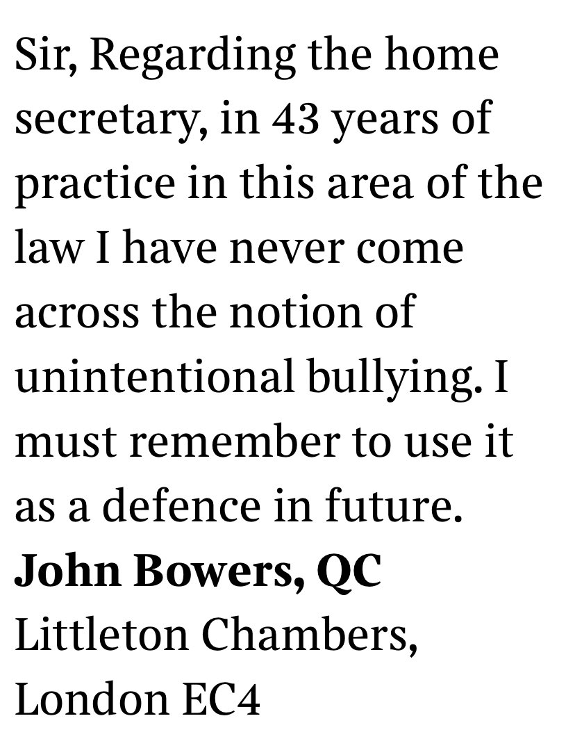 "John Bowers QC of @LittletonChmbrs in the Times on the grim absurdity of @pritipatel ""unintentional"" bullying. You can cause unintentional offence (that someone takes) but ""bullying"" is by nature an active thing. You do it to someone. 🤷‍♂️"