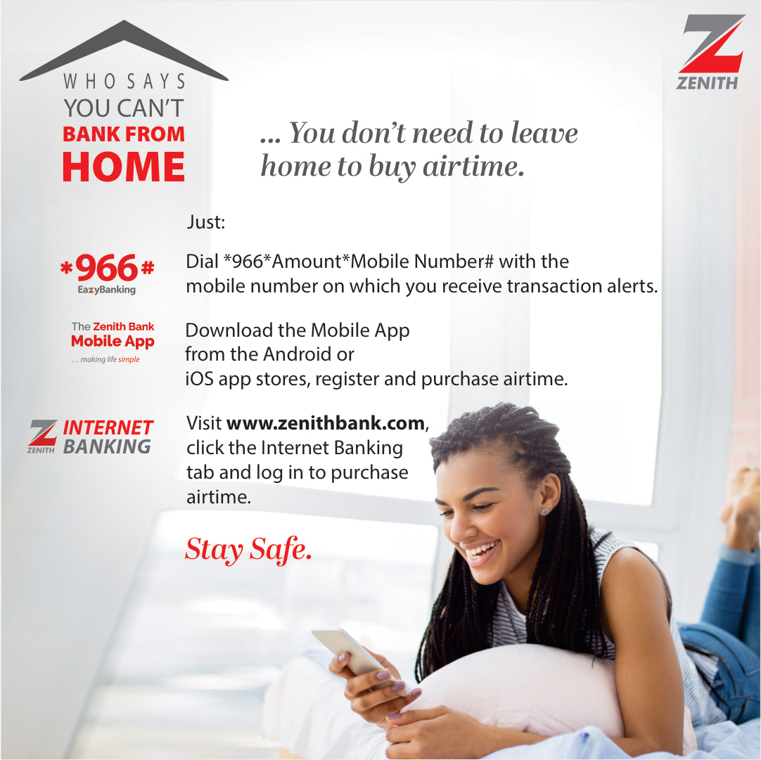 You can top up your airtime conveniently from the comfort of your home using any of our digital banking solutions.  #EazyBanking #ZenithBank #BankFromHome #StaySafe