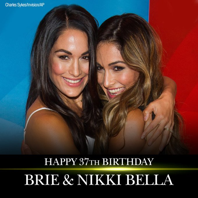 Happy 37th birthday to former WWE stars Brie and Nikki Bella.