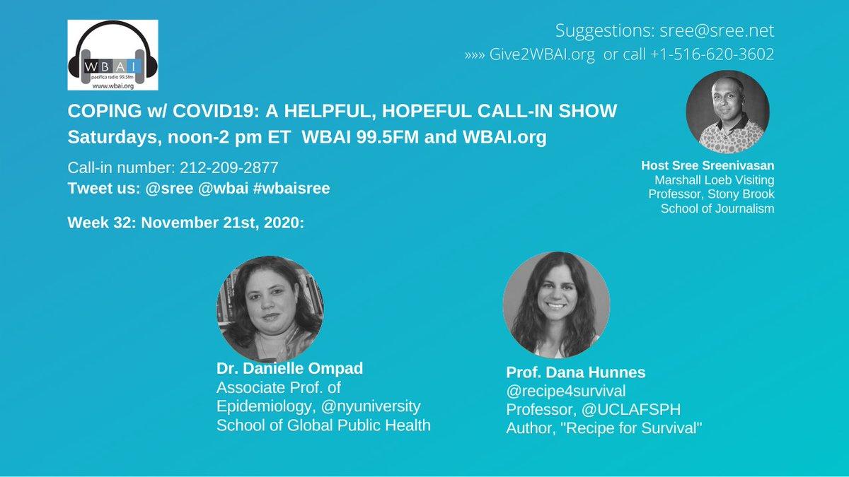 "LIVE NOW! My @wbai radio show, ""Coping w/ Covid19""  Saturdays, 12-2p ET on WBAI 99.5FM in NY /  (worldwide)  12p: Prof. Dana Hunnes, @recipe4survival, @UCLAFSPH Nutrition Expert   1p: Dr. Danielle Ompad, @nyuniversity Epidemiology Expert  #WBAIsree"