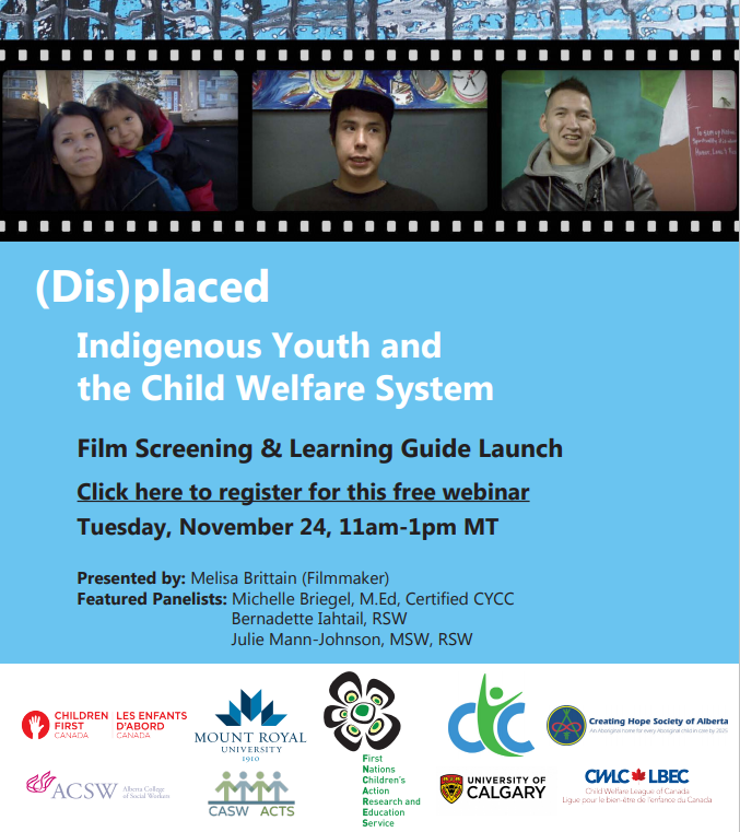 Looking forward to introducing the film & learning guide, & to hearing from our amazing panelists on Nov. 24th! #(Dis)placed Register here for free: onlinexperiences.com/Launch/QReg/Sh… @CWLC_LBEC @cblackst @CaringSociety @ACSWsocialwork @fncares @children1stca