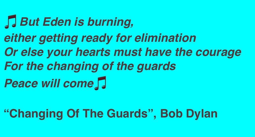 """@DonaldJTrumpJr 🎵But Eden is burning, either getting ready for elimination Or else your hearts must have the courage For the changing of the guards Peace will come🎵  """"Changing Of The Guards"""", Bob Dylan  #TrumpTantrum #TrumpMeltdown #ChangingOfTheGuard https://t.co/VuyZmIBi4n"""