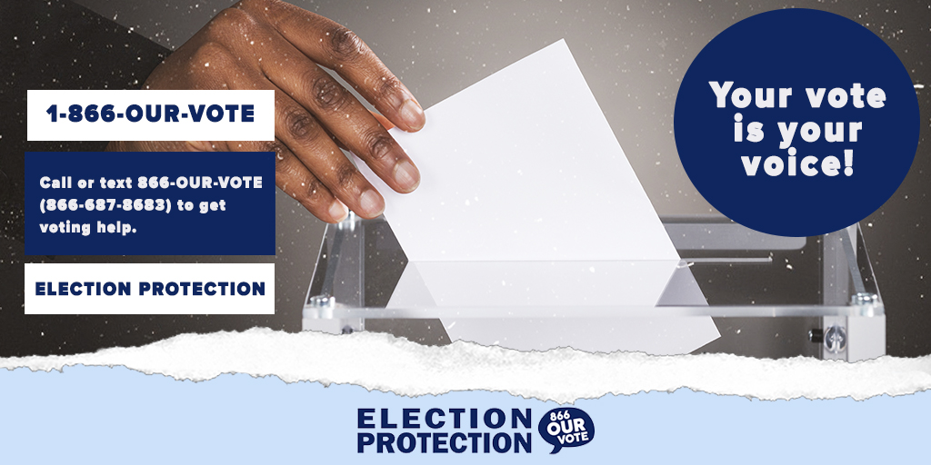 #ElectionProtection will help you resist and overcome any attempts to suppress your vote. If you experience voter suppression, immediately call @866OURVOTE (866-687-8683) or go to .