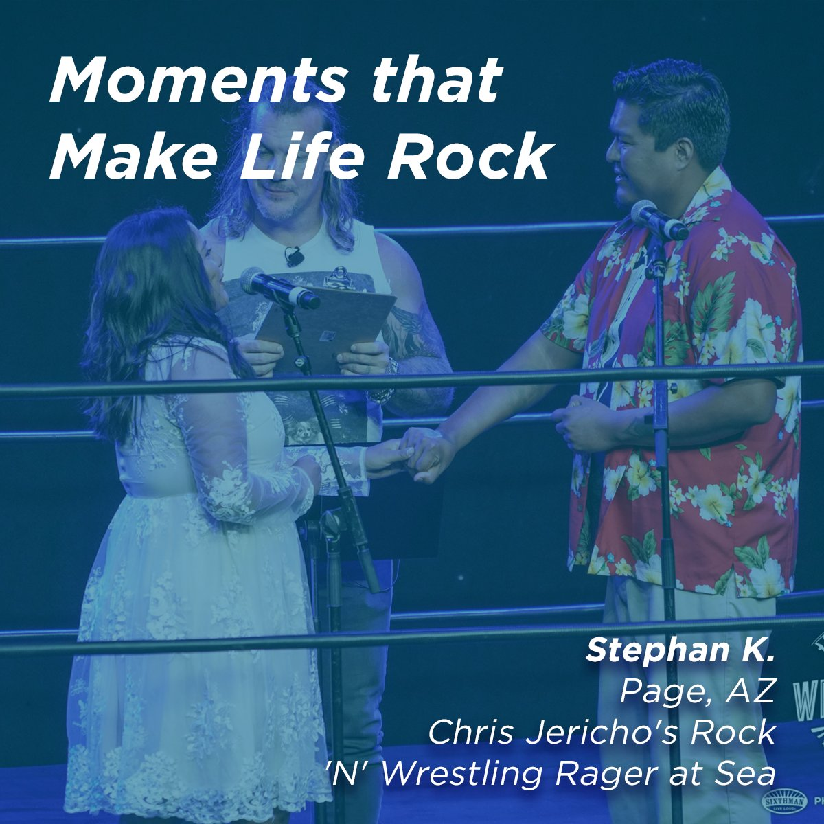 To think that we were going to be married inside an actual wrestling ring, by Chris Jericho on a cruise in front of other wrestling fans is something that I never would have thought would ever happen. - Stephan K. sixthman.net/moments #SXMLiveLoud