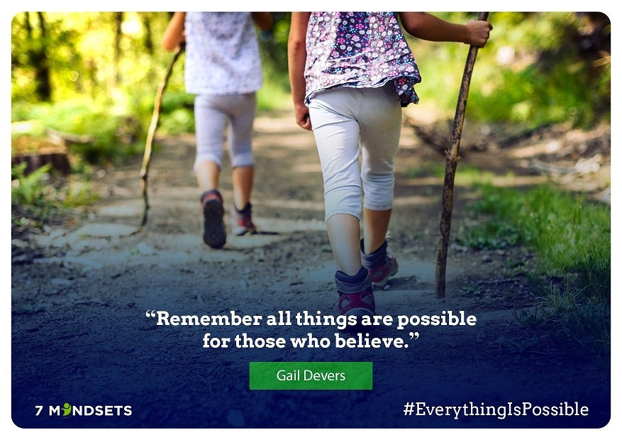 """""""Remember all things are possible for those who believe."""" - Gail Devers #QOTD #7Mindsets #SEL #socialemotionallearning #everythingispossible"""
