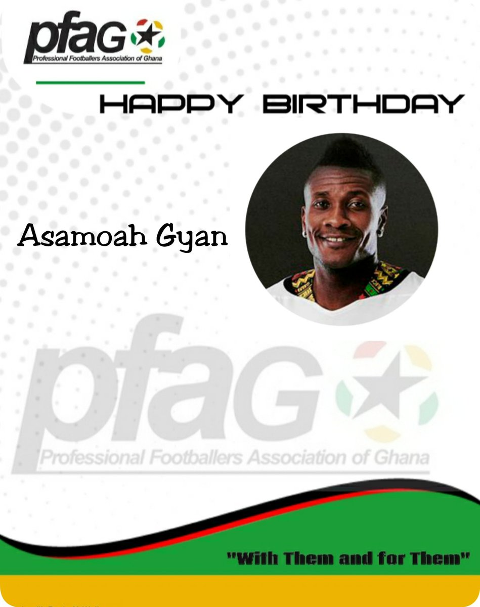 Replying to @PFAGofficial: Happy birthday to @ASAMOAH_GYAN3 Black Stars Legend and @LegonCitiesFC  🎂🎉💐🎊💥⚽🇬🇭