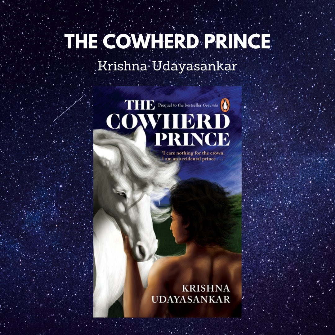 Book #17 of 2020.  'The Cowherd Prince' by Krishna Udayasankar (@krisudayasankar ) @penguinrandom @PenguinIndia   Instagram:
