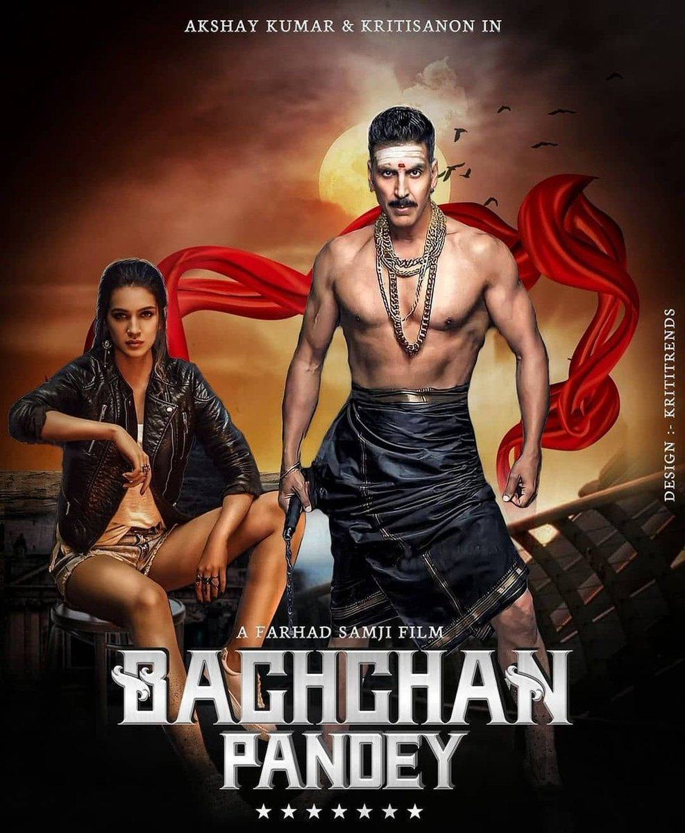 #FanMade Poster of #BachchanPandey 💓💓🔥🔥 #AkshayKumar #Kritisanon #farhadsamji #sajidnadiadwala #NGEmovies