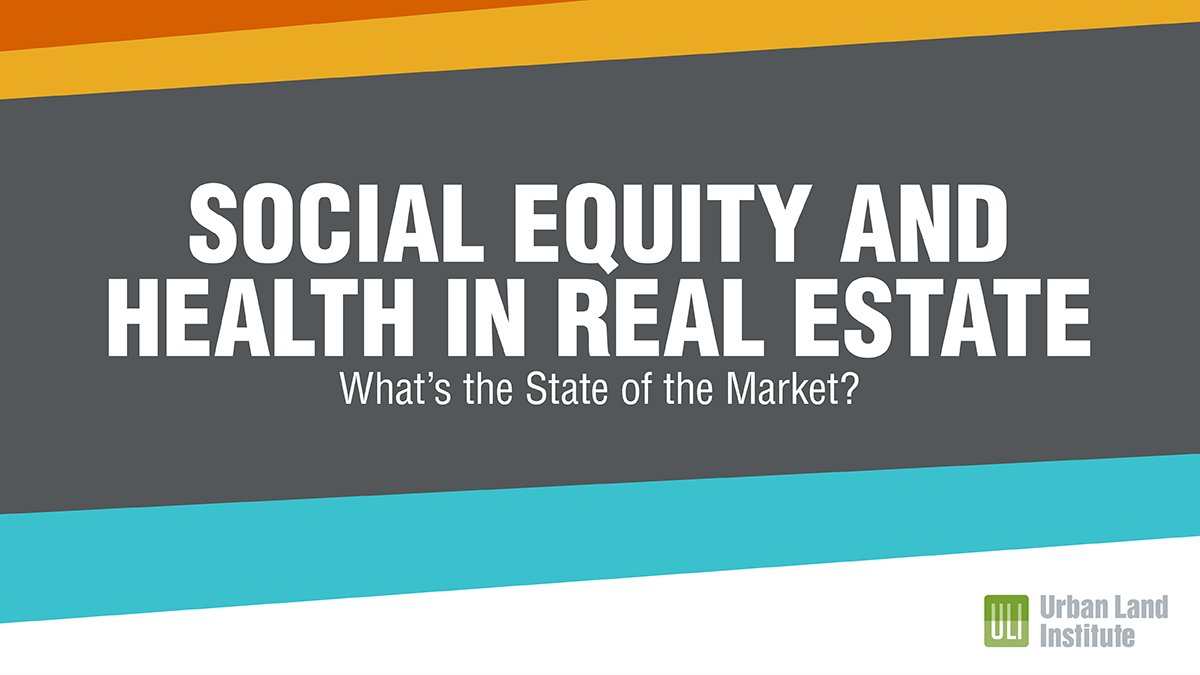 A new ULI report, Health and Social Equity in Real Estate: State of the Market, presents a snapshot of real estate professionals' growing awareness and adoption of practices supporting health and social equity. Read more here: https://t.co/ZSwmFz9RPW https://t.co/DisNM8afb9