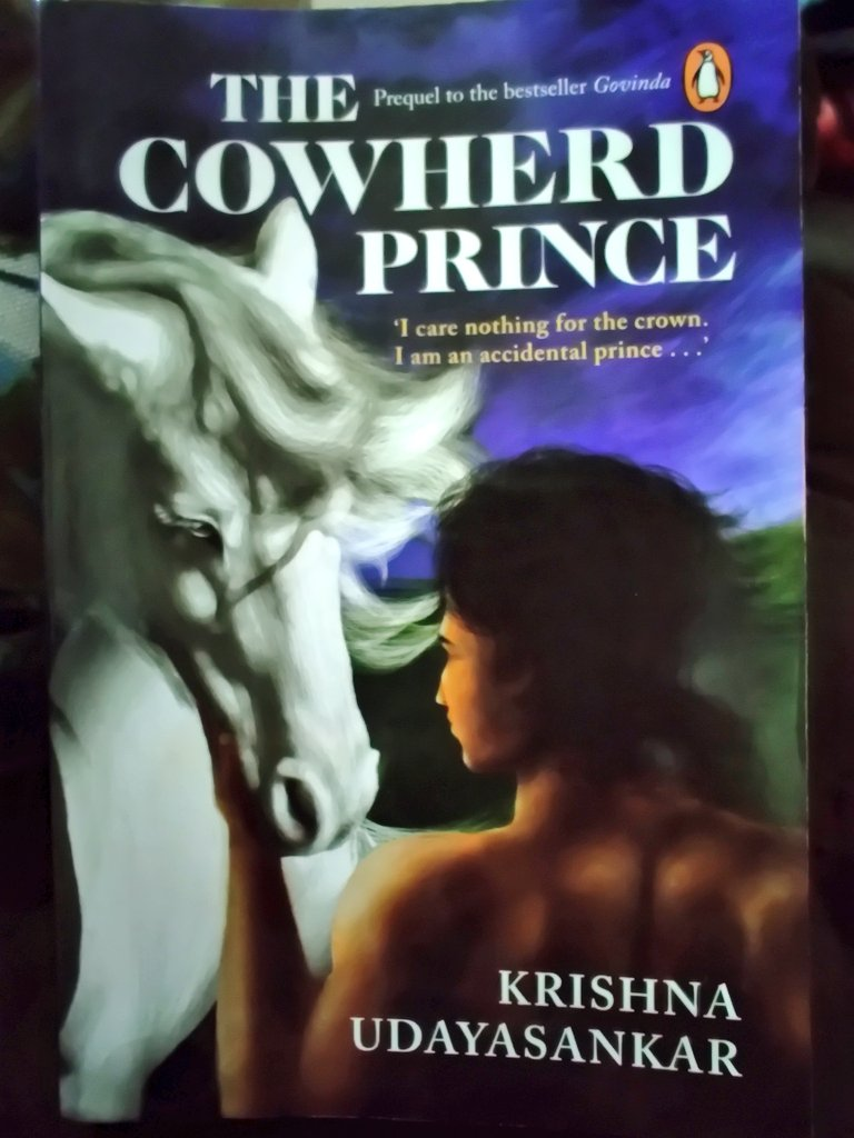 Just finished #TheCowherdPrince by @krisudayasankar Ma'am...a great retelling of a 'well-known legend'...could have been aptly titled 'Making of a Statesman'..🙂🙂
