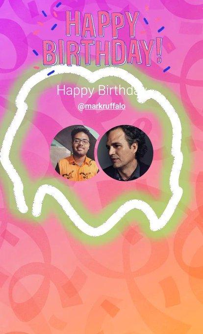 HAPPY BIRTHDAY TO MARK RUFFALO( THE HULK)