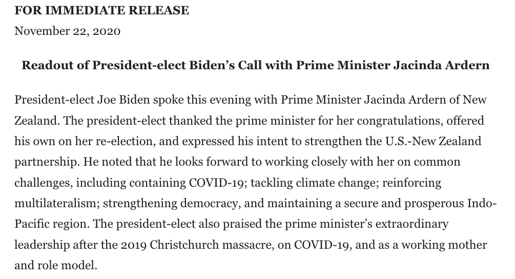 Per readout from @Transition46, @JoeBiden spoke with New Zealand PM Jacinda Ardern and expressed his intent to strengthen the U.S.-New Zealand partnership.