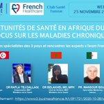 🤓 J-2 webinar #Afriquedunord pour comprendre besoins & opportunités en matière de santé le 25 novembre à 9.00👌 avec experts 👏 Traitement et prise en charge des maladies chroniques #TeamFranceExport @FrencHealthcare @BF_sante @BF_Tunisia 🤝 @CFCIM1  https://t.co/dk0tOOAUiC