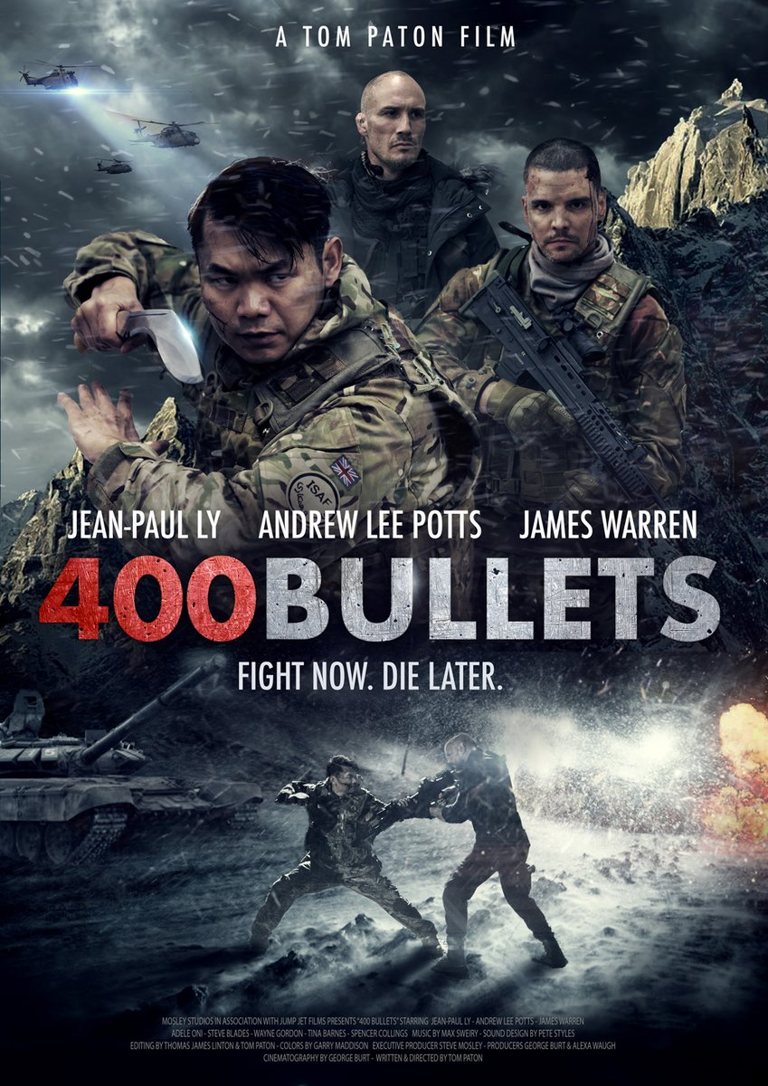 Mosley Studios Drop Poster For @TomPatonFilm #Ghurka Action Movie 400 BULLETS Starring Jean-Paul Ly & Andrew Lee Potts britflicks.com/blog/post/1257… @GeorgeBurtFilm @lyjeanpaul1803 @mosleystudios #actionMovie