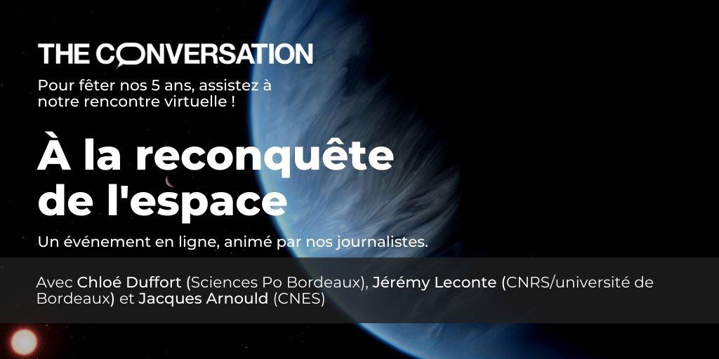 [ÉVÉNEMENT EN LIGNE #3]  📆Ce jeudi 26/11 de 18h30 à 20h, retrouvez Jacques Arnould @CNES, Chloé Duffort @ScPoBx et Jérémy Leconte @CNRS/@univbordeaux  pour notre dernière table ronde « À la reconquête de l'espace » ! Inscrivez-vous 🌌 #5ansTCF🎂