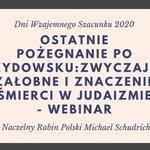 Image for the Tweet beginning: Rabin M. Schudrich: Ostatnie pożegnanie