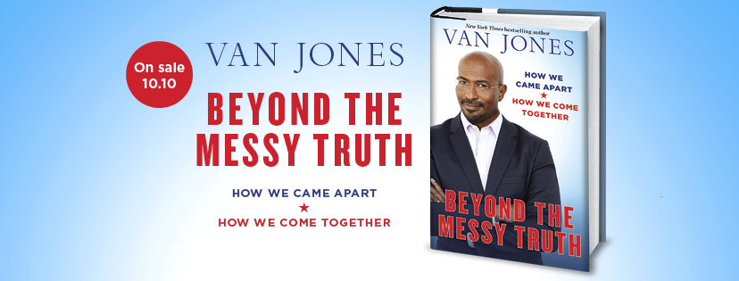 "No one is ever successfully enrolled by ""pushing them away"". We need to practice ""closeness"" by pulling people in. That's the very nature of bipartisanship and our future depends on ending this fractious division we are living in ... @VanJones68 gets it"
