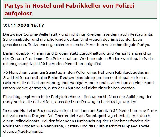 dpa|bb|#Berlin|23.11.2020-16:17  #Feiern & #Drogen statt #Zurückhaltung & #Vernunft angesichts der Corona-Pandemie: Die Polizei hat am Wochenende in der #PartyHauptstadt Berlin 2-illegale Partys mit insgesamt fast 130 feiernden Menschen aufgelöst.  ©https://t.co/5OHLROBNFX #Party https://t.co/ZxpEKuDUF7