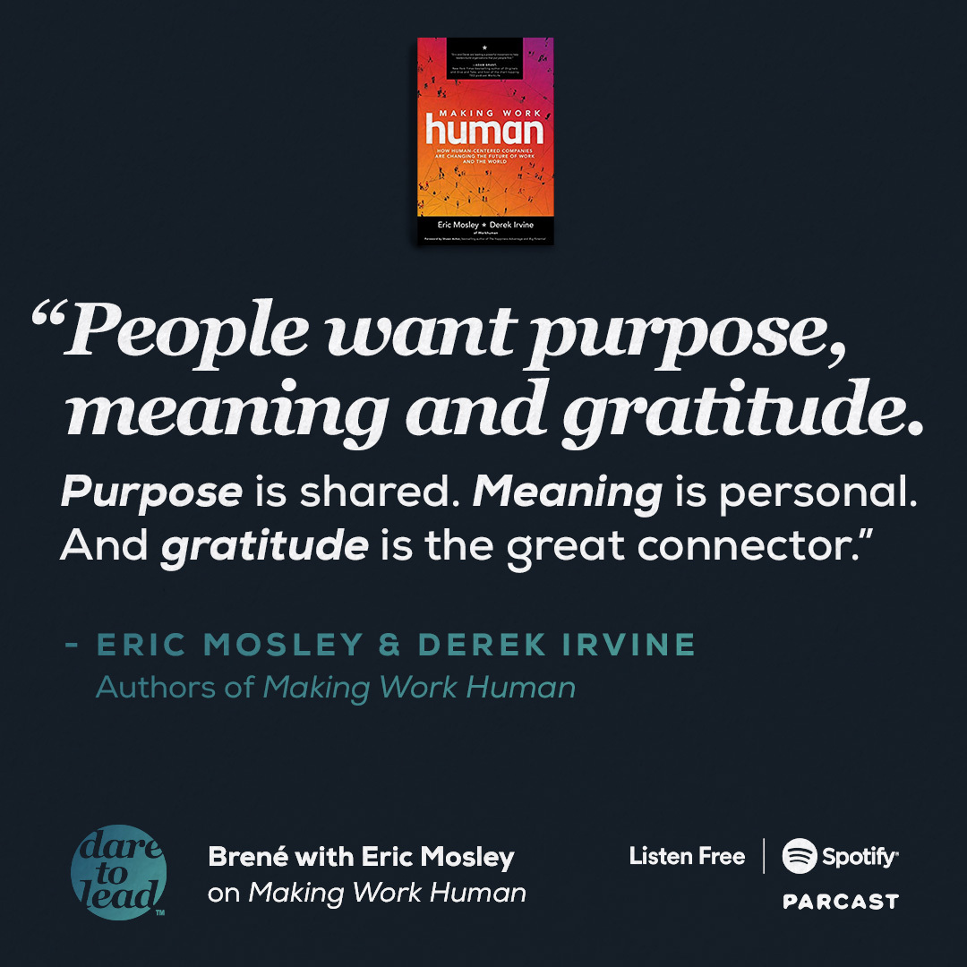 """""""Employees have the right to a human workplace. Leaders have the power to create one.""""  @EricMosley   A conversation about purpose, meaning, and gratitude with CEO and author Eric Mosley on the #DaretoLead Podcast   Listen here:"""