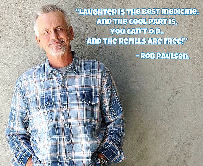 One of the best pieces of advice ever given, courtesy of @yakkopinky. ❤️ #robpaulsen #laughter #liveandlaugh #quotes #voiceactors #positivity