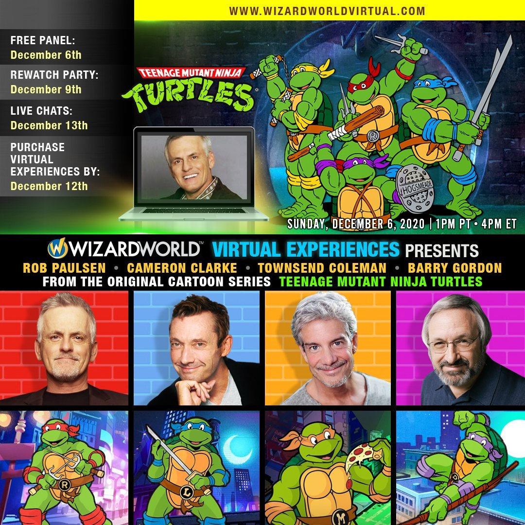 On December 6th, @WizardWorld will be giving us another TMNT virtual panel, but this time featuring the 4 original voices of the 1987 cartoon!!  Guests: @yakkopinky, @CamClarkeVoices, Townsend Coleman, and Barry Gordon  You don't want to miss this!