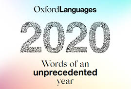 The Oxford Languages 2020 Word of the Year campaign looks a little different to previous years. 🤨They have decided to report on the phenomenal breadth of language change and development in their Words of an Unprecedented Year report 🤔