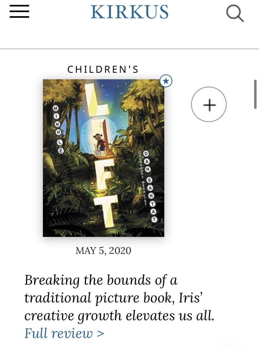 """Yaaaay—LIFT by me & super-talented buddy @dsantat is a @KirkusReviews Best Book of 2020. @LittleBrownYR   """"Breaking the bounds of a traditional picture book, Iris's creative growth elevates us all."""" 🥰"""