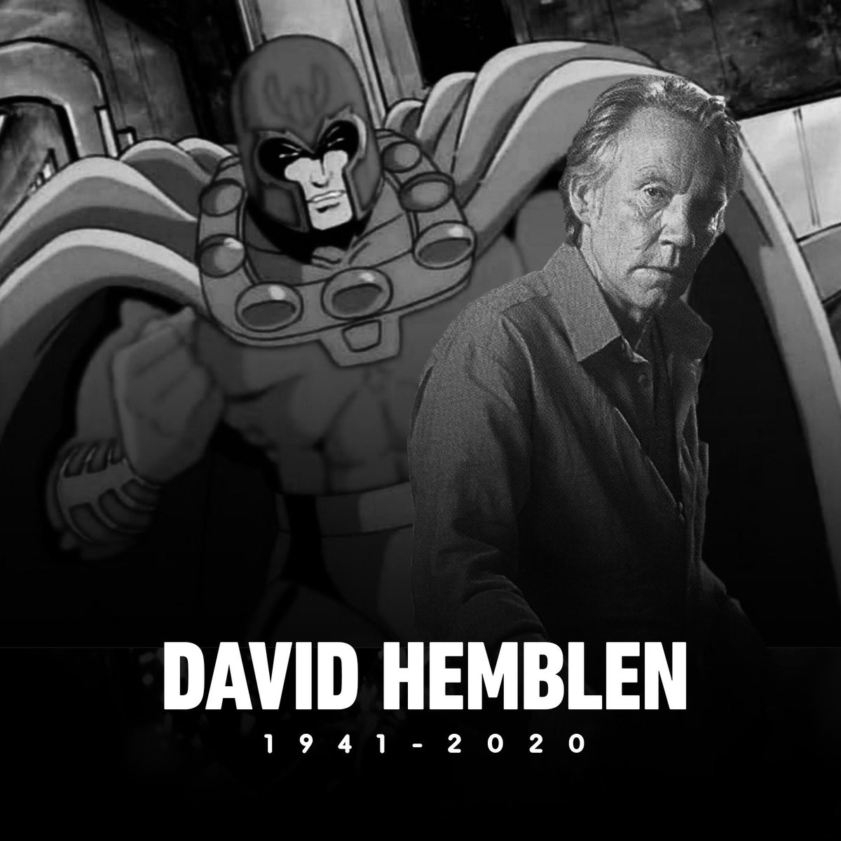 David Hemblen, the voice actor for Magneto in X-Men: The Animated Series, passed away at the age of 79 on November 16, 2020.