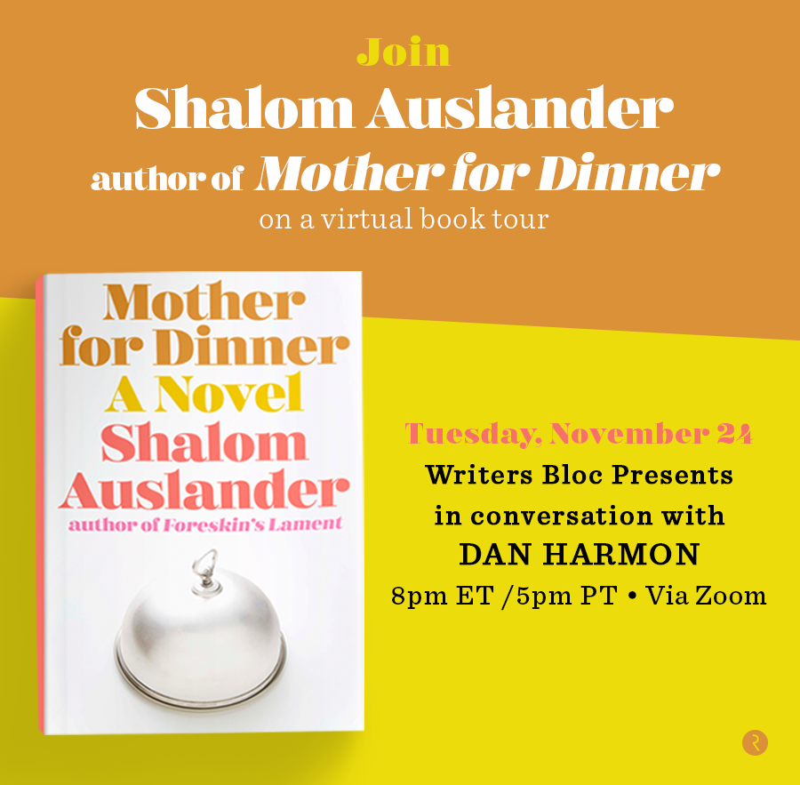 Don't miss MOTHER FOR DINNER author Shalom Auslander in conversation with Dan Harmon tomorrow at 5 p.m. PST hosted by @writersblocla! For event details visit: