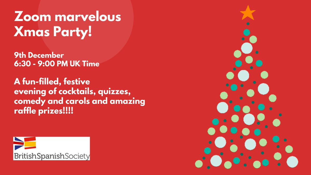Join us for our virtual Christmas party on December 9th.  You can buy your tickets on: https://t.co/JmtSblzNTE PS: we will have a raffle with fantastic prizes!!! #BSS #Culture #SpaininUK #UKinSpain #ChristmasonZoom #raffle #celebration #Christmas2020 #makingfriends #onlineparty https://t.co/n7y4prF4br