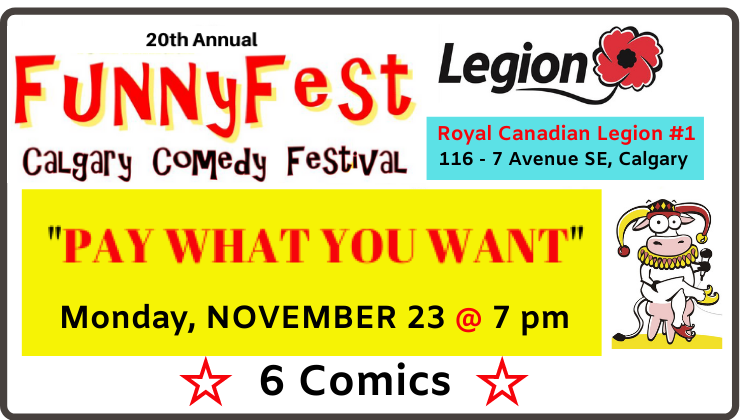 "#YYC #Monday we are giving away 2 #FREE #tickets ($40 value) to the ""PAY WHAT YOU WANT SHOW"" @ 7 pm, Monday, Nov. 23 FunnyFest #Calgary #Comedy #Festival. FEATURING: #Headline #Comedians delivering #BIG #LAUGHS!  @CalgaryArtsDev  @TourismCalgary"