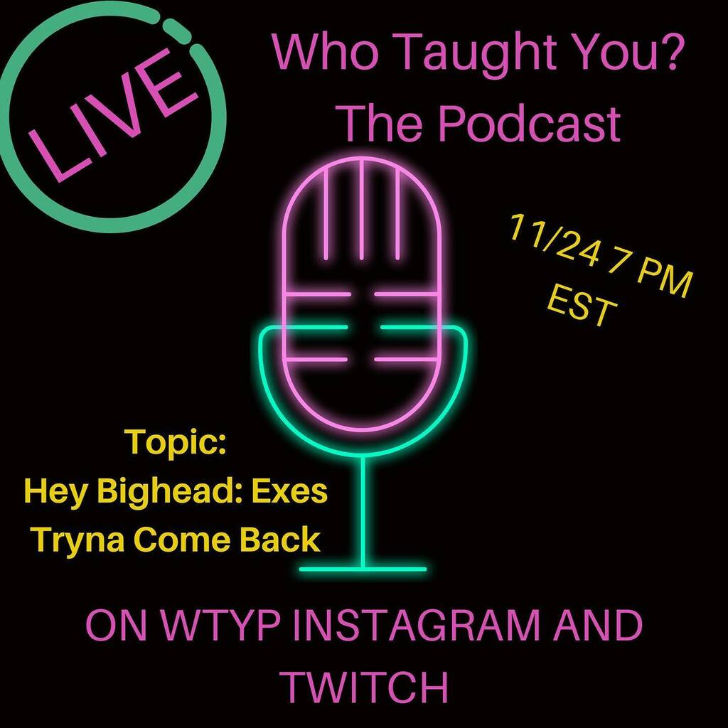 Dont forget bt us tomorrow. The hey bigheads have been in abundance this pandemic season. Tune in live at 7. @choreyknows @inksp_ill #BLM #soundcloud #applepodcast #googleplay #WhoTaughtYouPodcast #Choreyknows #adriennesharii #spotify #hiphip #comedy #wtythepodcast #blackpod…