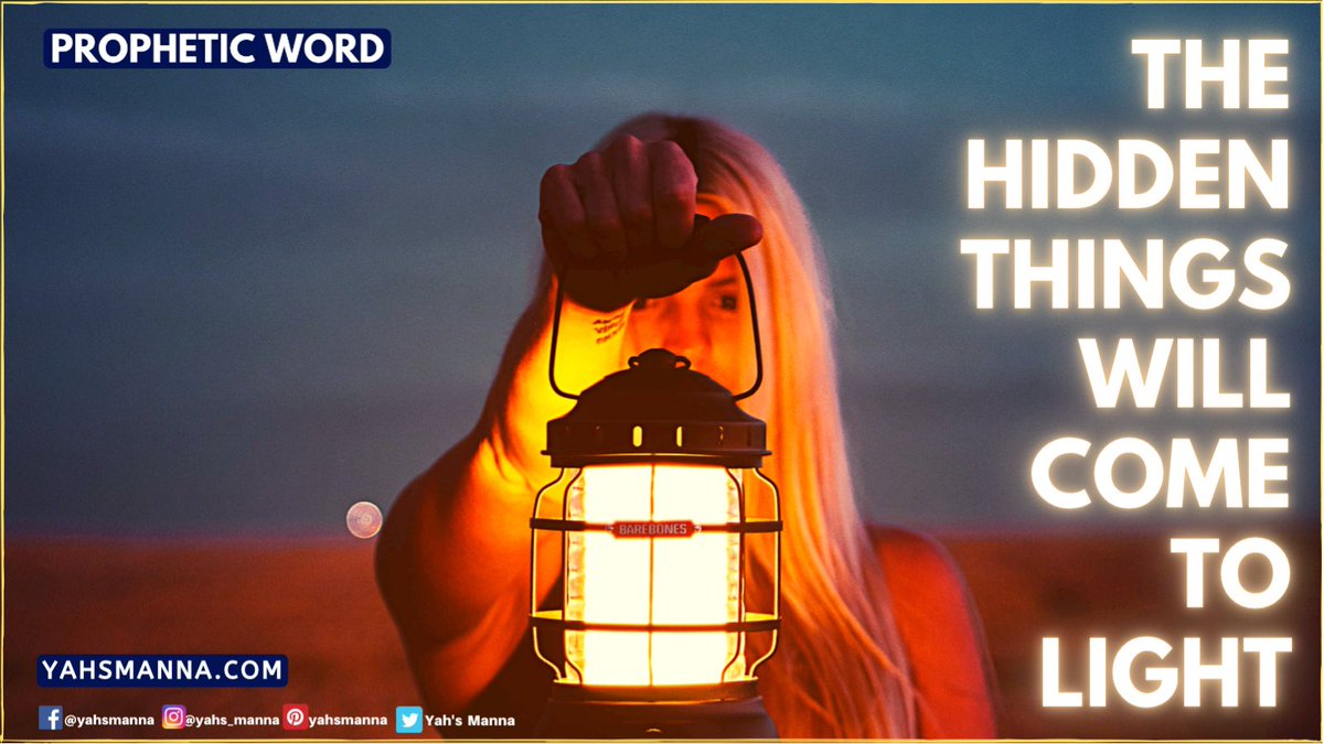 THE HIDDEN THINGS WILL COME TO LIGHT read it full at  #light, #propheticword #anxietyreleif #depressionreleif #stressreleif #miracle #giftsofthespirit #spiritualawakening #faith #everythingispossible