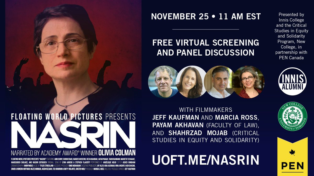 """""""We Must Not be Silent"""" – watch the screening and panel discussion of the documentary on Nasrin Sotoudeh, two-time winner of PEN Canada's One Humanity award. @InnisAlumni Sign up at    #NewCollege #UofTArtSci #UofT"""